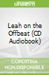 Leah on the Offbeat (CD Audiobook)