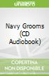 Navy Grooms (CD Audiobook)
