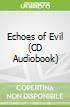 Echoes of Evil (CD Audiobook)