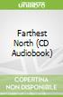 Farthest North (CD Audiobook)