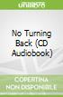 No Turning Back (CD Audiobook)