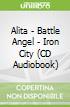 Alita - Battle Angel - Iron City (CD Audiobook)