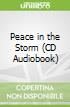Peace in the Storm (CD Audiobook)