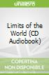 Limits of the World (CD Audiobook)