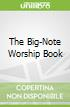 The Big-Note Worship Book