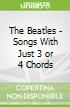 The Beatles - Songs With Just 3 or 4 Chords