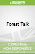 Forest Talk