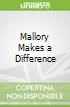 Mallory Makes a Difference