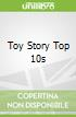 Toy Story Top 10s