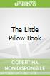 The Little Pillow Book