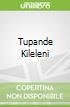 Tupande Kileleni