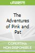 The Adventures of Pink and Pat
