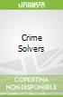 Crime Solvers