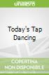 Today's Tap Dancing