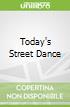 Today's Street Dance