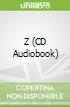 Z (CD Audiobook)