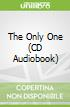 The Only One (CD Audiobook)