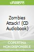 Zombies Attack! (CD Audiobook)