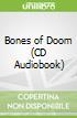 Bones of Doom (CD Audiobook)