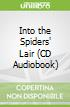 Into the Spiders' Lair (CD Audiobook)
