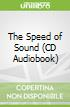 The Speed of Sound (CD Audiobook)