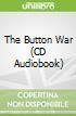 The Button War (CD Audiobook)