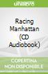 Racing Manhattan (CD Audiobook)