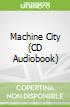 Machine City (CD Audiobook)