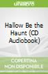 Hallow Be the Haunt (CD Audiobook)