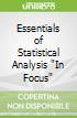 Essentials of Statistical Analysis