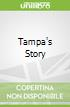 Tampa's Story