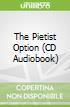 The Pietist Option (CD Audiobook)