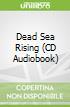 Dead Sea Rising (CD Audiobook)