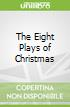 The Eight Plays of Christmas