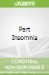 Part Insomnia