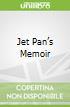 Jet Pan's Memoir