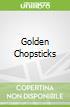 Golden Chopsticks