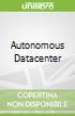 Autonomous Datacenter