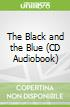 The Black and the Blue (CD Audiobook)