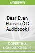Dear Evan Hansen (CD Audiobook)