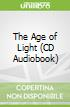 The Age of Light (CD Audiobook)