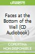 Faces at the Bottom of the Well (CD Audiobook)