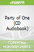 Party of One (CD Audiobook)