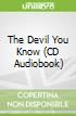 The Devil You Know (CD Audiobook)
