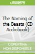 The Naming of the Beasts (CD Audiobook)