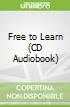 Free to Learn (CD Audiobook)