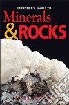 Beginner's Guide to Minerals & Rocks
