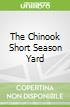 The Chinook Short Season Yard