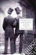 The Importance of Being Earnest libro in lingua di Wilde Oscar, Gladden Samuel Lyndon (EDT)