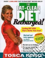 The Eat-Clean Diet Recharged libro in lingua di Reno Tosca